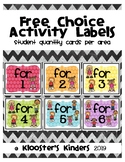 Free Choice Time Activity Labels - Student Quantity Limit Cards Per Area / Bin