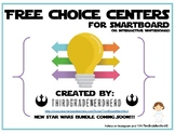 Free Choice Centers Display: SmartBoard **Editable**
