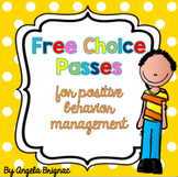Free Choice Pass for Positive Behavior Management
