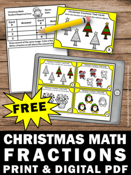 FREE Christmas Fractions Task Cards, 3rd Grade Christmas Math Activities