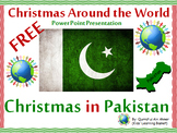 Free Christmas in Pakistan--Christmas Around the World(Power Point Presentation)