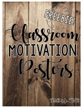 Free Classroom Motivation Posters