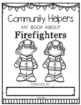 Community Helpers Booklets {Firefighters}