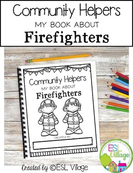 Free / Community Helpers / Jobs Booklets / Firefighters