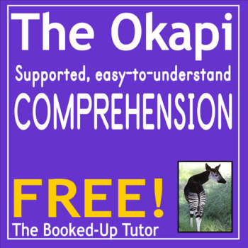Free Comprehension THE OKAPI easy-to-complete comprehensions