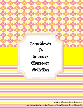 Countdown to Summer Classroom Activities/Rewards Chain