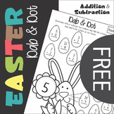 Free Dab and Dot Easter Subtraction and Addition Worksheet