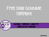 FREEBIE:  Daily Schedule Template: download, copy and customize