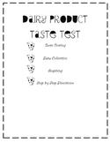 Free!  Dairy Product Taste Test