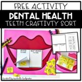 Free Dental Health Teeth Food Sort Craftivity