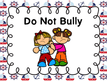 Free Do Not Bully Poster (Nautical Border)