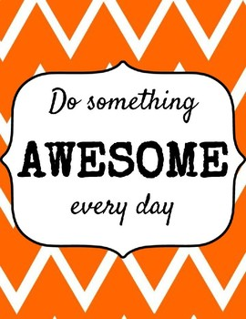 Free Do Something Awesome Every Day - Chevron Poster Set