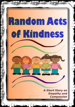 Free Downloads- A Short Story on Empathy and Compassion