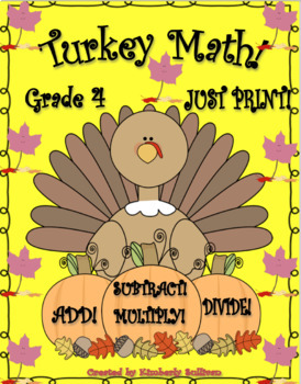 Free Downloads Thanksgiving Turkey Math add subtract multiply divide