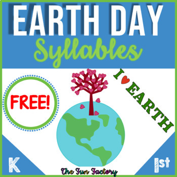 Earth Day Activities  FREE Syllable Sort
