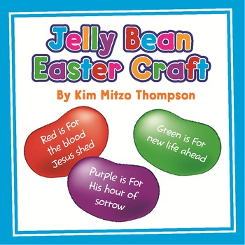 Easter Craft: The Jelly Bean Prayer with poem, patterns and writing paper