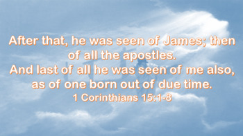 Free Easter PowerPoint Bible Verses 1 Corinthians 15:1-8 KJV