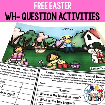 Free Wh Questions and Scenes Easter