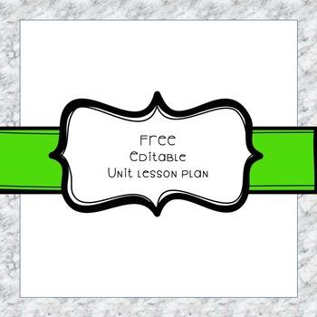 Free Editable Unit Lesson Plan!