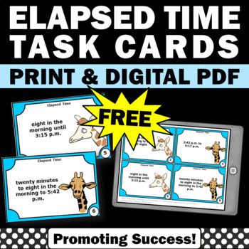 Free Elapsed Time Task Cards, Telling Time Games, 4th Grade Math Centers
