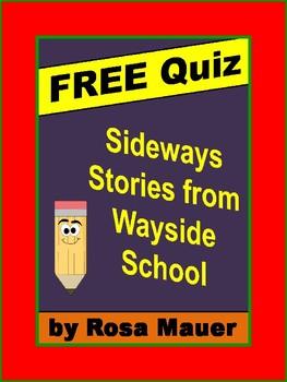 Free End-of-Book Quiz Sideways Stories from Wayside School