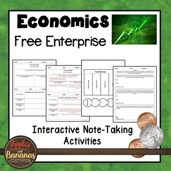 Free Enterprise - Economics  Interactive Note-taking Activities