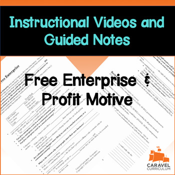 Free Enterprise and Profit Motive Instructional Video and Guided Notes