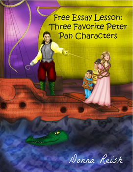 peter pan teaching resources teachers pay teachers  essay lesson three favorite peter pan characters