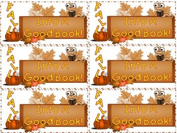 "Free! ""FALL INTO A GOOD BOOK!"" Bookmarks for Back To School, Fall and Autumn"