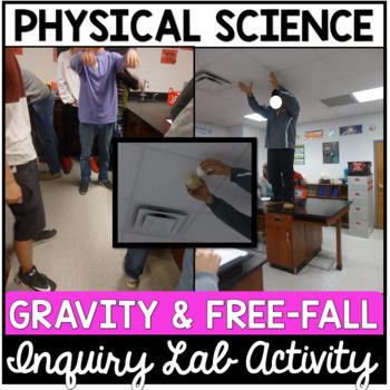 Gravity and Free Fall Inquiry Lab Activity