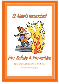 Free Fire Safety Unit Study and Lesson Plans