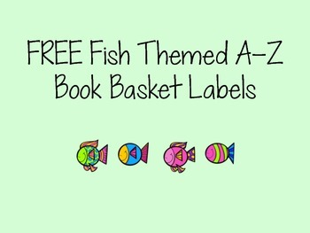 Free Fish Themed A-Z Book Basket Labels