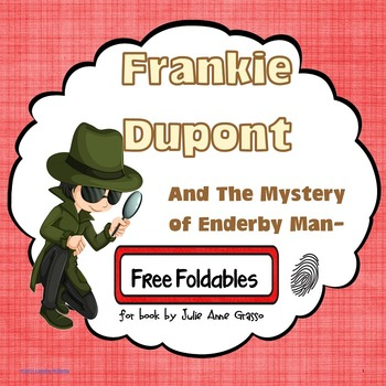 Free Foldables: Frankie Dupont and the Mystery of Enderby Manor