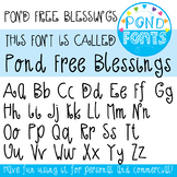 Free Font - Pond Free Blessings