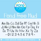 Free Font - Pond Free Mud