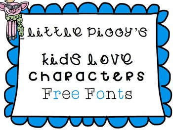 Free Fonts - Little Piggy's Kids Love Characters