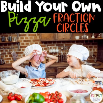 Free Fraction Circles - Pizza Style!
