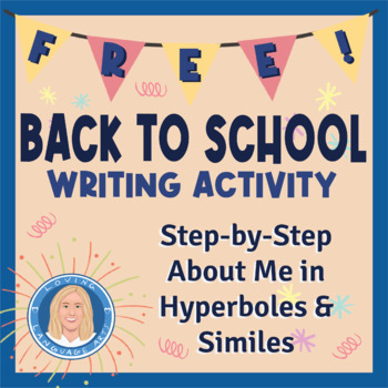 Free & Fun Expository Writing Activity Using Similes & Hyperbole (Informative)