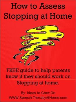 Free Guide for Parents: How to Assess Stopping at Home.  Speech Therapy at Home.