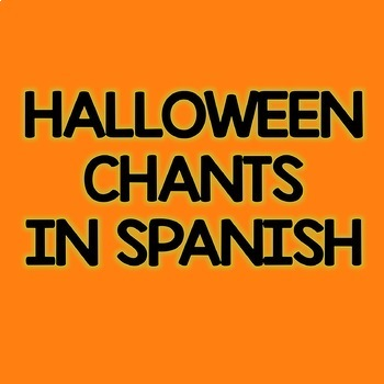 Free Halloween Chants in Spanish