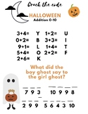 Free! Halloween Crack the Code joke! Addition 0-10 math page!