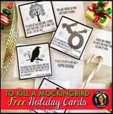 Free Holiday Literary Cards: To Kill a Mockingbird