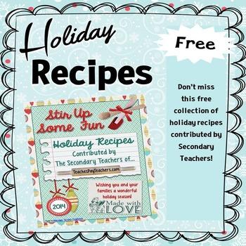 Free Holiday Recipes From Secondary Teachers!