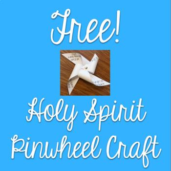 Free!  Holy Spirit Pinwheel Craft
