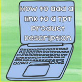 Free How to Add a Link to a TpT Product Description