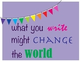 Free Inspirational Poster - Writing Changes the World
