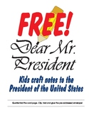 Free Kids Cut and Craft a Note to The President of the Uni