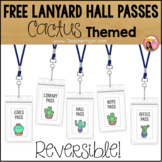 Free Cactus Hall Passes - for Lanyards