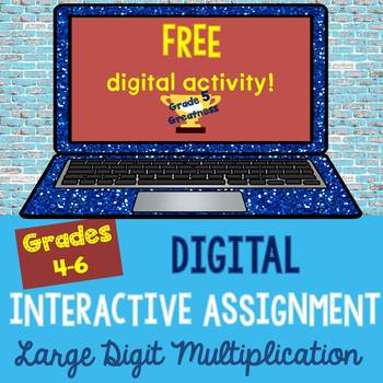 Free Large Digit Multiplication Digital Interactive Activity