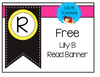 """Free Lily B """"Read"""" Banner"""